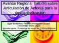 Avance Regional Estudio sobre Articulacin de Actores para la descentralizacin PowerPoint PPT Presentation