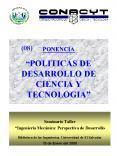 PONENCIA ' POLITICAS DE DESARROLLO DE CIENCIA Y TECNOLOGIA PowerPoint PPT Presentation
