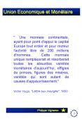 """"""" Une monnaie continentale, ayant pour point d'appui le capital Europe tout entier et pour moteur l' PowerPoint PPT Presentation"""