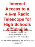 Internet Access to a 4.6m Radio Telescope for High Schools PowerPoint PPT Presentation