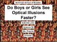 Do Boys or Girls See Optical Illusions Faster PowerPoint PPT Presentation