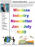 This is the JanuaryJuly 1999 edition of the Wireless Industry Newsletter covering mostly the America PowerPoint PPT Presentation