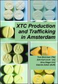 XTC Production and Trafficking in Amsterdam PowerPoint PPT Presentation