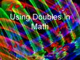 Using Doubles in Math PowerPoint PPT Presentation