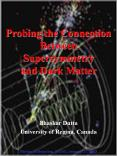 Probing the Connection Between Supersymmetry and Dark Matter PowerPoint PPT Presentation