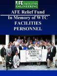 AFE Relief Fund In Memory of WTC FACILITIES PERSONNEL PowerPoint PPT Presentation
