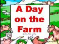 A Day at the Farm PowerPoint PPT Presentation