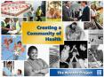 Considering the Health of the Community Coming together in uncommon ways for a common purpose PowerPoint PPT Presentation