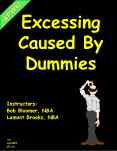 Excessing Caused By Dummies PowerPoint PPT Presentation