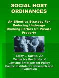 SOCIAL HOST ORDINANCES An Effective Strategy For Reducing Underage Drinking Parties On Private Prope PowerPoint PPT Presentation