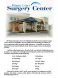 The Miami Lakes Surgery Center is the only multispecialty freestanding outpatient surgery center in PowerPoint PPT Presentation