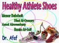 Healthy Athlete Shoes PowerPoint PPT Presentation