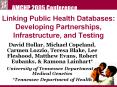 Linking Public Health Databases: Developing Partnerships, Infrastructure, and Testing PowerPoint PPT Presentation