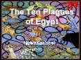 The Ten Plagues of Egypt PowerPoint PPT Presentation