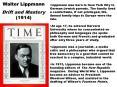 Walter Lippmann PowerPoint PPT Presentation