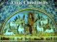 Early Christianity PowerPoint PPT Presentation