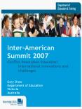 InterAmerican Summit 2007 Conflict Resolution Education: International innovations and challenges Ga PowerPoint PPT Presentation
