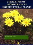 UTILIZATION OF BIODIVERSITY IN HORTICULTURAL PLANTS PowerPoint PPT Presentation