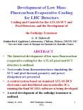 Development of Low Mass Fluorcarbon Evaporative Cooling for LHC Detectors Cooling and Controls for the ATLAS SCT and Pixel Detectors, and the Development of the Enthalpy Transistor PowerPoint PPT Presentation