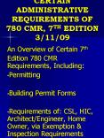 CERTAIN ADMINISTRATIVE REQUIREMENTS OF 780 CMR, 7TH EDITION 31109 PowerPoint PPT Presentation