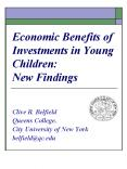 Economic Benefits of Investments in Young Children: New Findings PowerPoint PPT Presentation