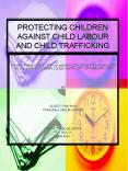 PROTECTING CHILDREN AGAINST CHILD LABOUR AND CHILD TRAFFICKING PowerPoint PPT Presentation