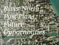 River North: Past Plans, Future Opportunities PowerPoint PPT Presentation