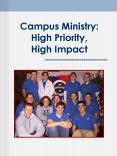 Campus Ministry: High Priority, High Impact PowerPoint PPT Presentation