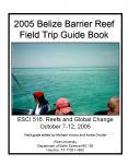 2005 Belize Barrier Reef Field Trip Guide Book PowerPoint PPT Presentation