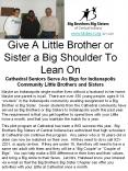 Give A Little Brother or Sister a Big Shoulder To Lean On Cathedral Seniors Serve As Bigs for Indianapolis Community Little Brothers and Sisters PowerPoint PPT Presentation