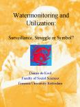 Watermonitoring and Utilization: Surveillance, Struggle or Symbol PowerPoint PPT Presentation