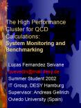 The High Performance Cluster for QCD Calculations: System Monitoring and Benchmarking PowerPoint PPT Presentation