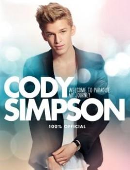 Cody Simpson - Cody Simpson: Welcome to Paradise: My Journey