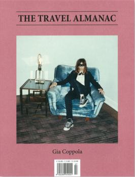 The Travel Almanac - Gia Coppola Issue