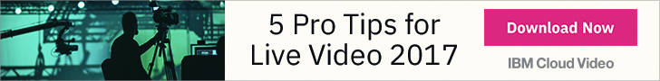 5 Pro Tips for Video Production Pros: Get Your Free Download of 5 Pro Tips for Live Video Production by IBM Cloud Video