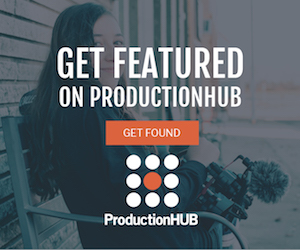 Create a Featured Profile on ProductionHUB. Get Found.