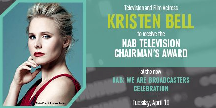 KRISTEN BELL TO RECEIVE 2018 NAB TELEVISION CHAIRMAN'S AWARD