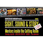 """Sight, Sound & Story: Live Debuts Online with First Event """"Mentors Inside the Cutting Room"""" on July 9th"""