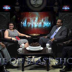 On the set of my show, The on blast show