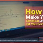 How to Make Your Statistical Software Fit You Perfectly