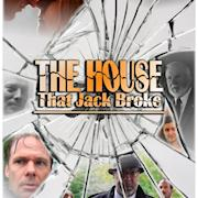 "Feature Film - ""The House that Jack Broke"""