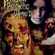 David L Tamarin in Prison of the Psychotic Damned