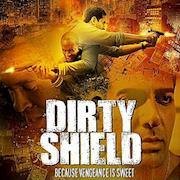 Award winning feature film - Dirty Shield