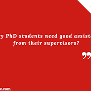 Why PhD students need good #assistance from their supervisors?