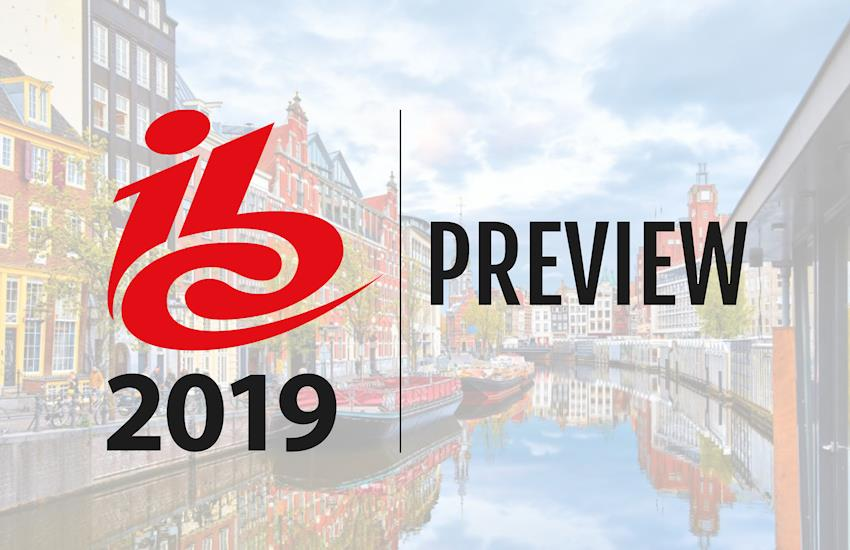 IBC 2019: First Look at New Gear