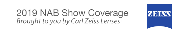 NAB Show Coverage - Brought to you by Carl Zeiss Lenses