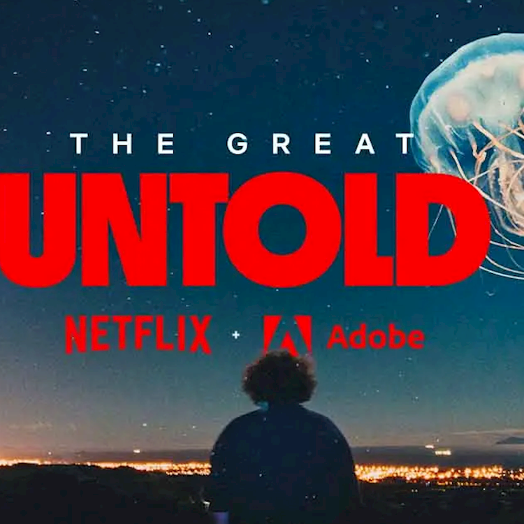 Adobe and Netflix bring 'The Great Untold' stories to life