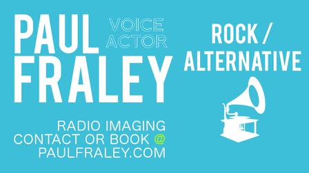 Rock/Alternative Radio Imaging - Paul Fraley | Professional Voiceover
