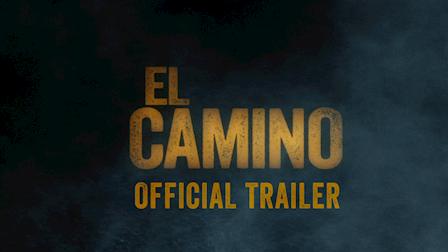 El Camino - Official Trailer