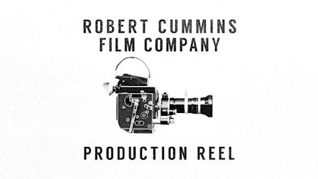Robert Cummins Film Production Reel